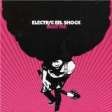 Beat Me Lyrics Electric Eel Shock