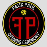 Opening Ceremony Lyrics Faux Paul