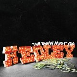 The Show Must Go Lyrics Hedly