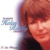 I am woman:The Essential Helen Reddy Collection Lyrics Helen Reddy