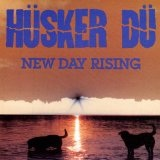 New Day Rising Lyrics Hüsker Dü