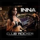 Club Rocker (Single) Lyrics Inna