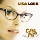 Cake & Pie Lyrics Loeb Lisa
