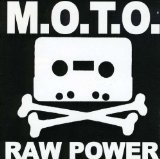 Raw Power Lyrics M.O.T.O.