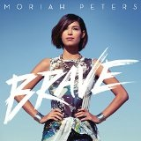 Brave  Lyrics Moriah Peters