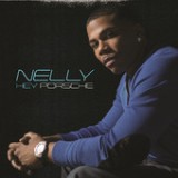 Hey Porsche (Single) Lyrics Nelly