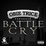 Battle Cry (Single) Lyrics Obie Trice