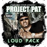 Loud Pack Lyrics Project Pat