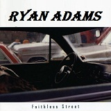 Faithless Street Lyrics Ryan Adams