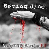 Vampire Dairies (EP) Lyrics Saving Jane