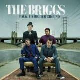 Back To Higher Ground Lyrics The Briggs