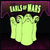 The Earls of Mars Lyrics The Earls of Mars