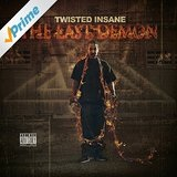 The Last Demon Lyrics Twisted Insane
