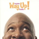 Way Up! Lyrics Wayman Tisdale