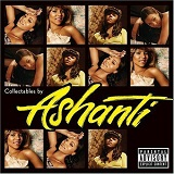 Collectables By Ashanti Lyrics Ashanti