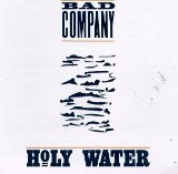 Holy Water Lyrics Bad Company