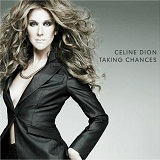Taking Chances Lyrics Celine Dion