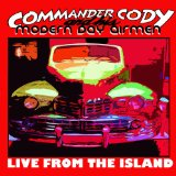 Live from the Island Lyrics Commander Cody & His Modern Day Airmen