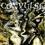 Reflections Lyrics Convulse