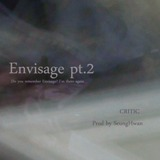 Envisage Pt. 2 Lyrics Critic