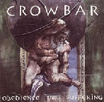 Obedience Thru Suffering Lyrics Crowbar
