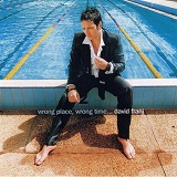 Wrong Place Wrong Time Lyrics David Franj