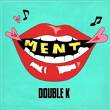 Ment Lyrics Double K