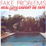 Real Ghosts Caught On Tape Lyrics Fake Problems