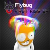 First Kiss (EP) Lyrics Flybug