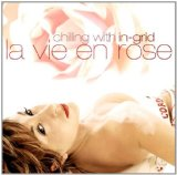 La Vie En Rose Lyrics IN-GRID