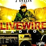 Livewire Radio Lyrics J. Stalin