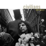 Civilians Lyrics Joe Henry