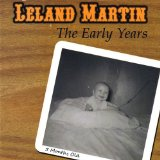 Leland Martin the Early Years Lyrics Leland Martin