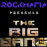 The Big Bang (Single) Lyrics Rock Mafia