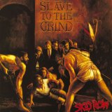 Slave To The Grind Lyrics Skid Row
