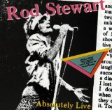 Absolutely Live Lyrics Stewart Rod