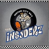Motor City Ska Lyrics The Insyderz