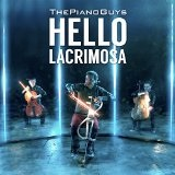Hello / Lacrimosa Lyrics The Piano Guys
