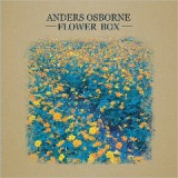 Flower Box Lyrics Anders Osborne