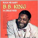 Rock Me Baby Lyrics B.B. King
