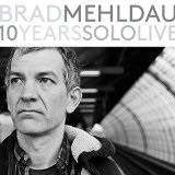 10 Years Solo Lyrics Brad Mehldau