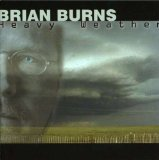 Heavy Weather Lyrics Brian Burns