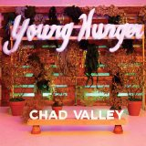 Young Hunger Lyrics Chad Valley