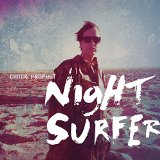 Night Surfer Lyrics Chuck Prophet