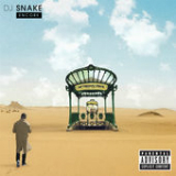 Encore Lyrics DJ Snake