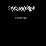 Parnoid Lyrics Dylan Hollings
