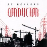 Conductor Lyrics E-Z Rollers
