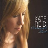 Sentimental Mood Lyrics Kate Reid