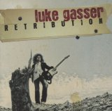 Retribution Lyrics Luke Gasser