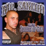 From The Streets Of Cali Lyrics Mr. Sancho
